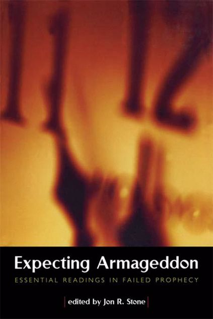 Picture of Expecting Armageddon: Essential Readings in Failed Prophecy