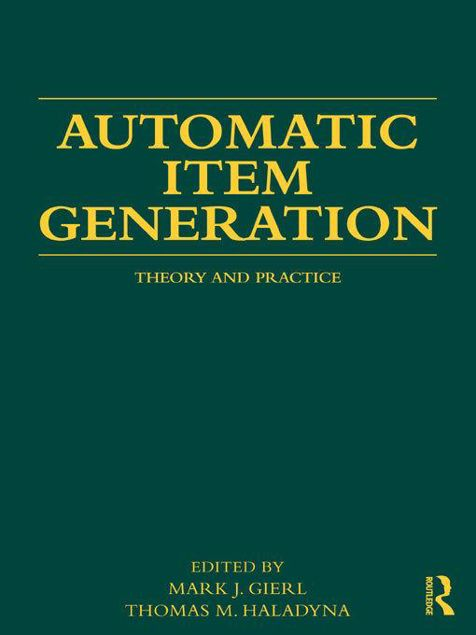 Picture of Automatic Item Generation: Theory and Practice