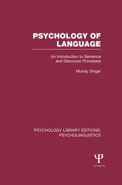 Picture of Psychology of Language: An Introduction to Sentence and Discourse Processes