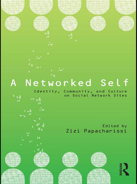 Picture of A Networked Self: Identity, Community, and Culture on Social Network Sites