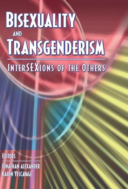 Picture of Bisexuality and Transgenderism: Intersexions of the Others
