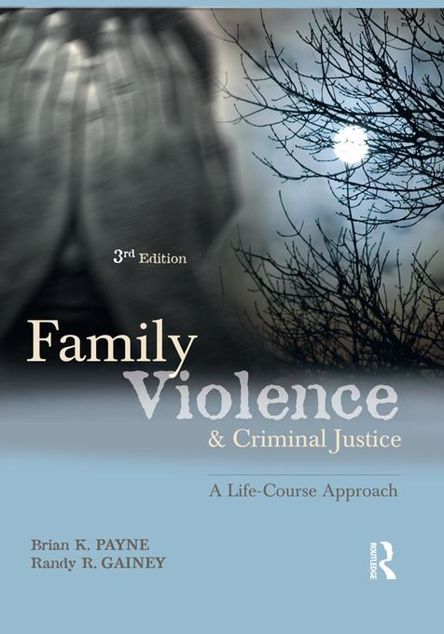 Picture of Family Violence and Criminal Justice: A Life-Course Approach