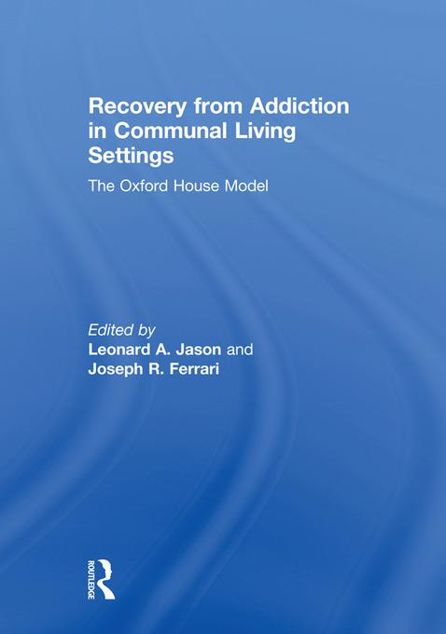 Picture of Recovery from Addiction in Communal Living Settings: The Oxford House Model