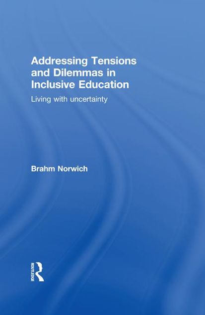 Picture of Addressing Tensions and Dilemmas in Inclusive Education: Living with uncertainty