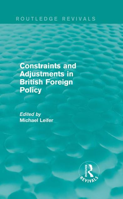 Picture of Constraints and Adjustments in British Foreign Policy