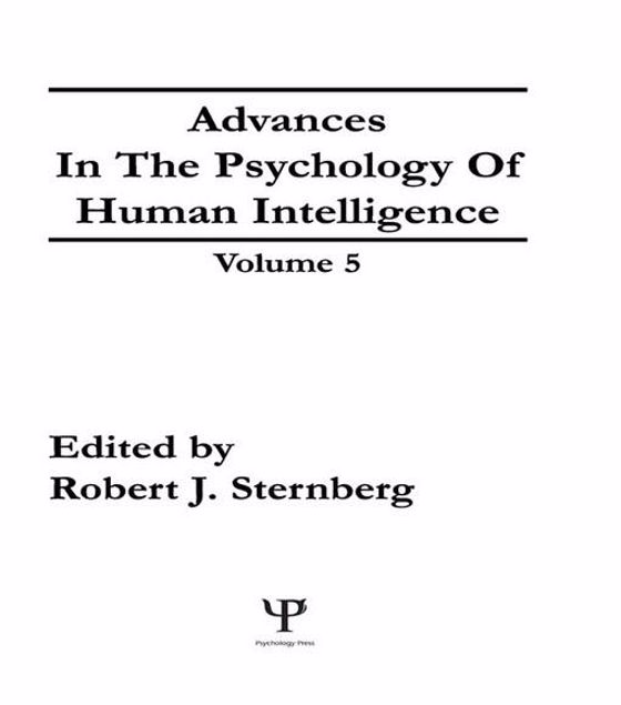 Picture of Advances in the Psychology of Human Intelligence: Volume 5