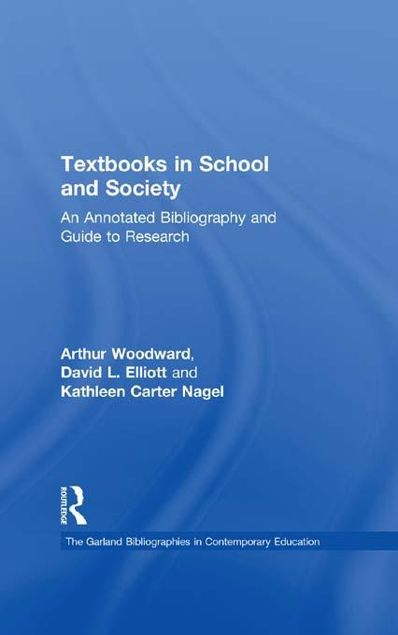 Picture of Textbooks in School and Society: An Annotated Bibliography & Guide to Research