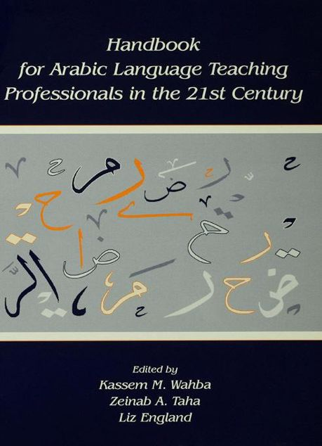 Picture of Handbook for Arabic Language Teaching Professionals in the 21st Century