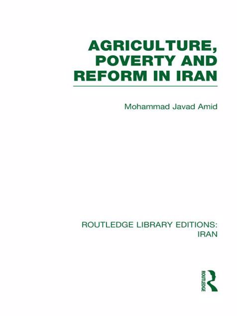 Picture of Agriculture, Poverty and Reform in Iran (Rle Iran D)