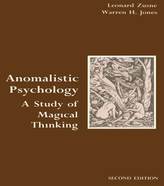 Picture of Anomalistic Psychology: A Study of Magical Thinking