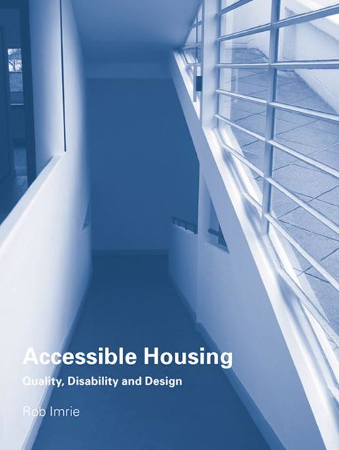 Picture of Accessible Housing: Quality, Disability and Design