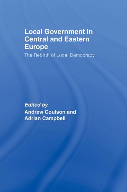 Picture of Local Government in Central and Eastern Europe: The Rebirth of Local Democracy
