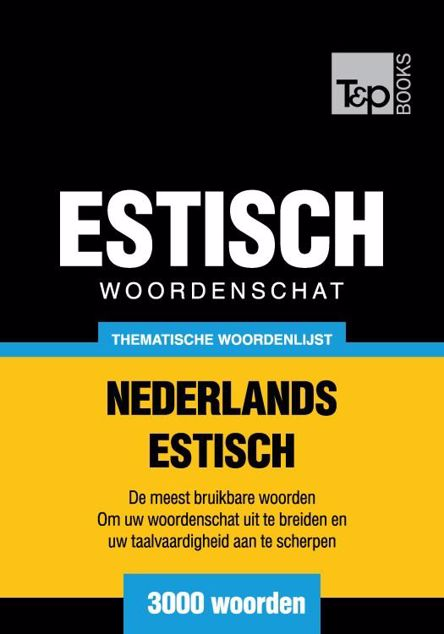 Picture of Thematische woordenschat Nederlands-Estisch - 3000 woorden