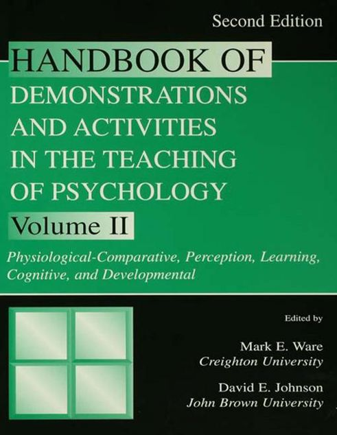 Picture of Handbook of Demonstrations and Activities in the Teaching of Psychology, Second Edition: Volume II: Physiological-Comparative, Perception, Learning, C