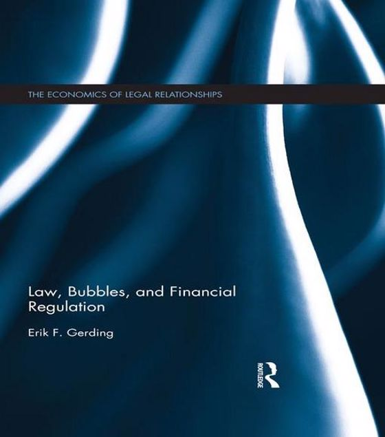 Picture of Bubbles, Law and Financial Regulation