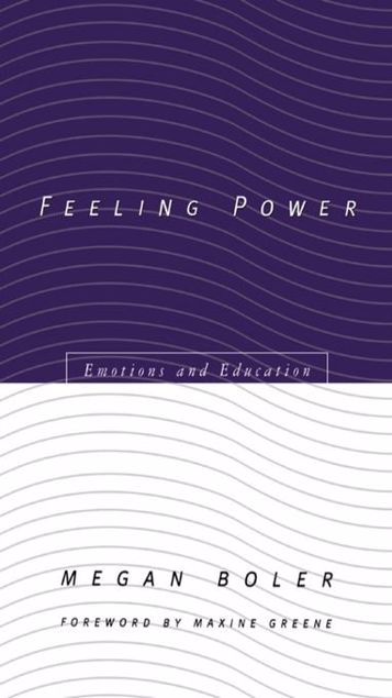 Picture of Feeling Power: Emotions and Education