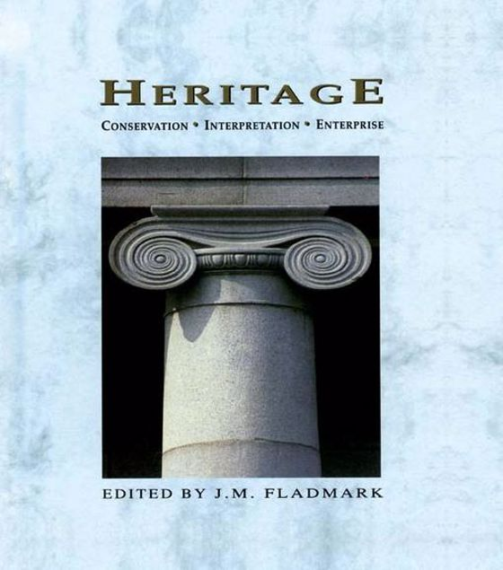 Picture of Heritage: Conservation, Interpretation and Enterprise