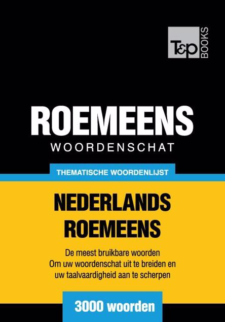 Picture of Thematische woordenschat Nederlands-Roemeens - 3000 woorden