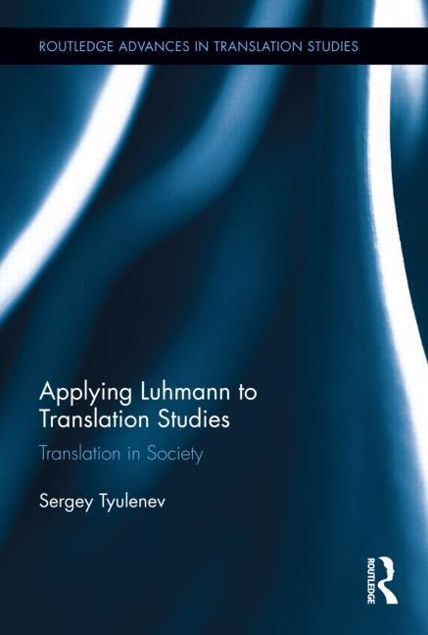 Picture of Applying Luhmann to Translation Studies: Translation in Society