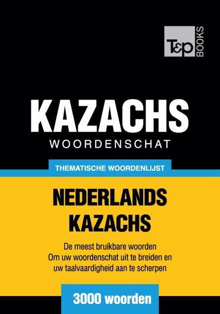 Picture of Thematische woordenschat Nederlands-Kazachs - 3000 woorden