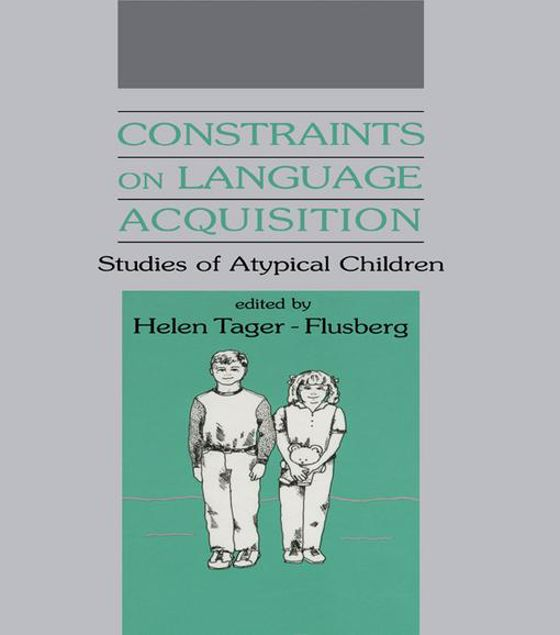 Picture of Constraints on Language Acquisition: Studies of Atypical Children