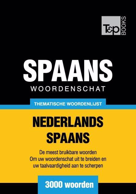 Picture of Thematische woordenschat Nederlands-Spaans - 3000 woorden