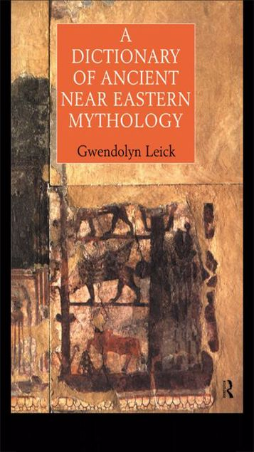 Picture of A Dictionary of Ancient Near Eastern Mythology