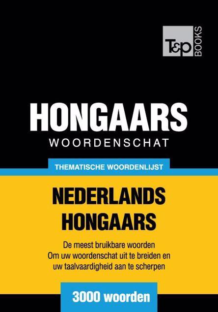 Picture of Thematische woordenschat Nederlands-Hongaars - 3000 woorden