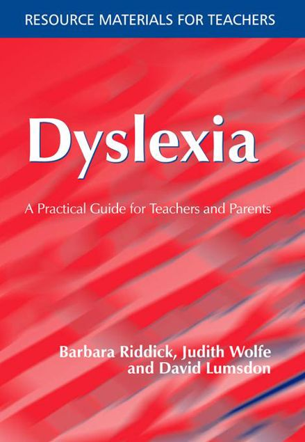 Picture of Dyslexia: A Practical Guide for Teachers and Parents