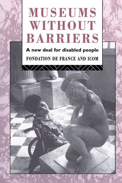 Picture of Museums Without Barriers: A New Deal For the Disabled