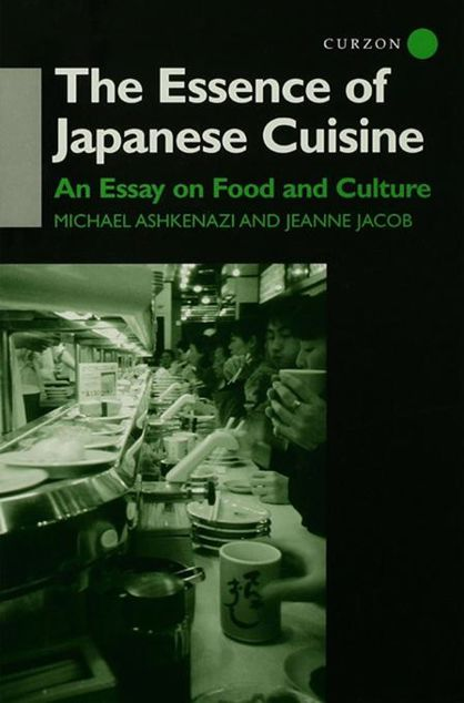 Picture of The Essence of Japanese Cuisine: An Essay on Food and Culture