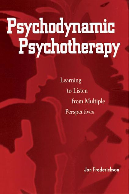 Picture of Psychodynamic Psychotherapy: Learning to Listen from Multiple Perspectives