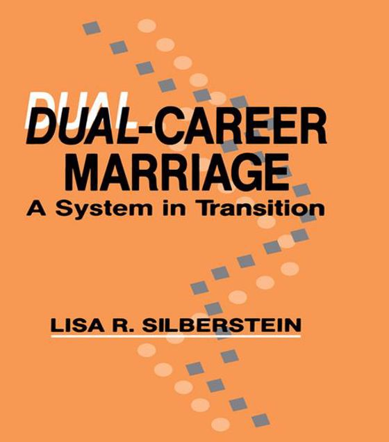 Picture of Dual-career Marriage: A System in Transition