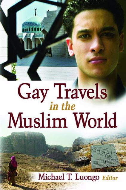 Picture of Gay Travels in the Muslim World