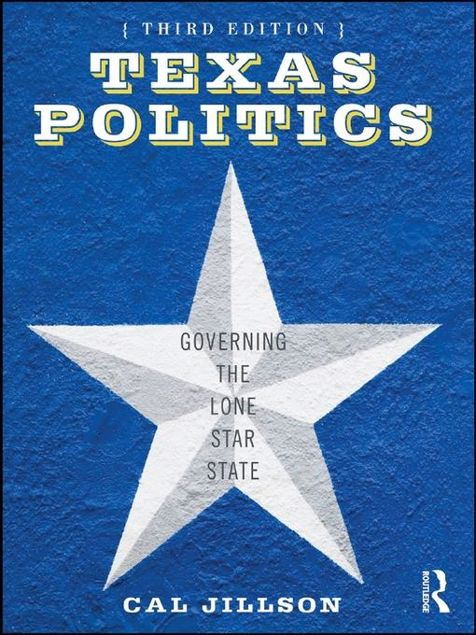 Picture of Texas Politics: Governing the Lone Star State