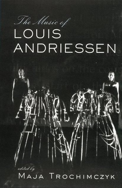 Picture of Music of Louis Andriessen