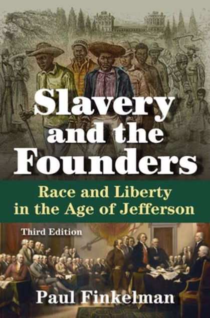 Picture of Slavery and the Founders: Race and Liberty in the Age of Jefferson