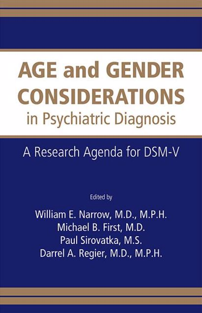Picture of Age and Gender Considerations in Psychiatric Diagnosis: A Research Agenda for DSM-V