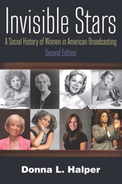 Picture of Invisible Stars: A Social History of Women in American Broadcasting