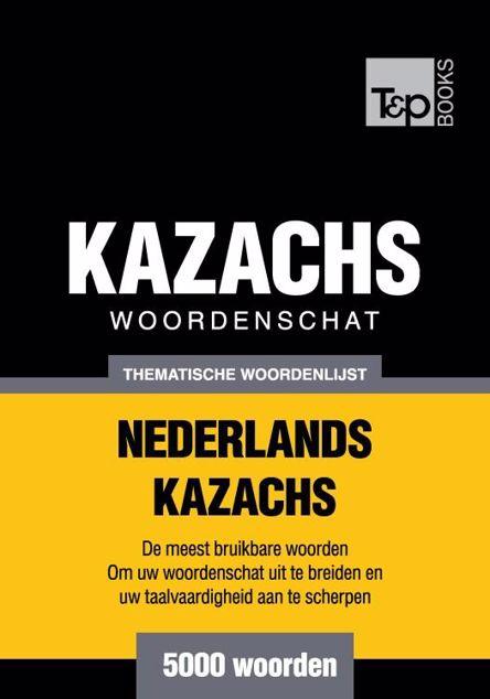 Picture of Thematische woordenschat Nederlands-Kazachs - 5000 woorden