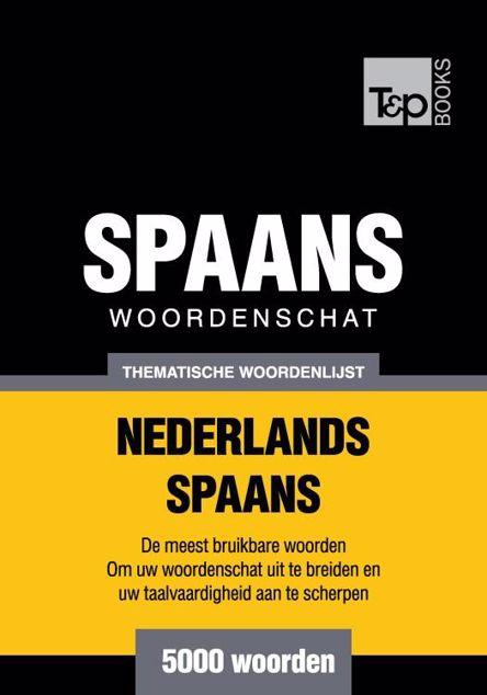 Picture of Thematische woordenschat Nederlands-Spaans - 5000 woorden