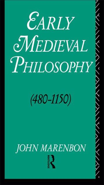 Picture of Early Medieval Philosophy 480-1150: An Introduction