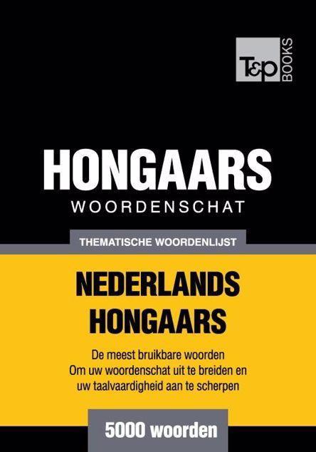 Picture of Thematische woordenschat Nederlands-Hongaars - 5000 woorden