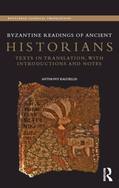 Picture of Byzantine Readings of Ancient Historians: Texts in Translation, with Introductions and Notes
