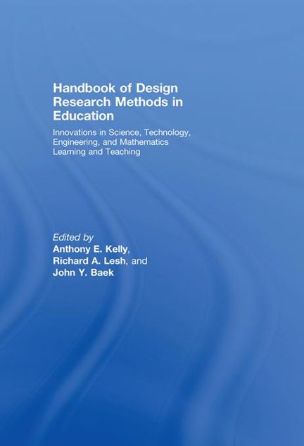 Picture of Handbook of Design Research Methods in Education: Innovations in Science, Technology, Engineering, and Mathematics Learning and Teaching