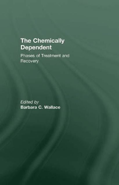 Picture of Chemically Dependent: Phases Of Treatment And Recovery