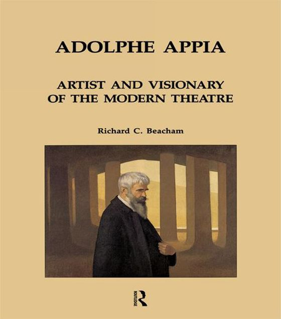 Picture of Adolphe Appia: Artist and Visionary of the Modern Theatre