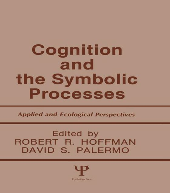 Picture of Cognition and the Symbolic Processes: Applied and Ecological Perspectives