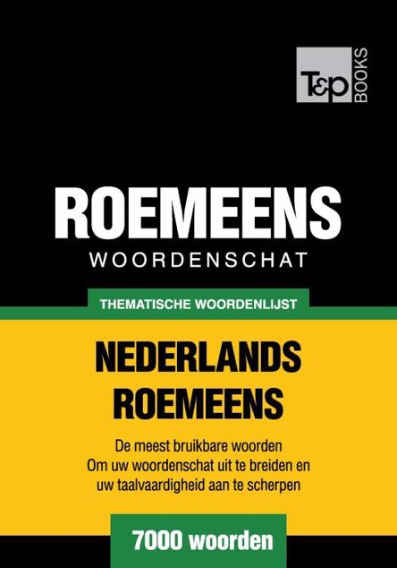 Picture of Thematische woordenschat Nederlands-Roemeens - 7000 woorden
