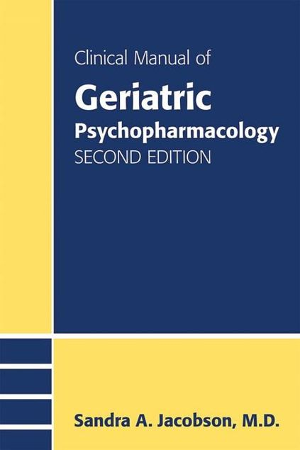 Picture of Clinical Manual of Geriatric Psychopharmacology